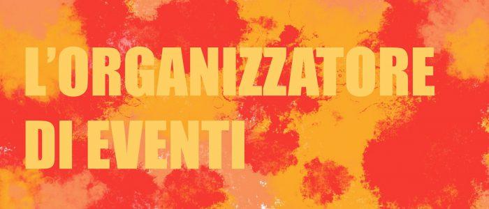 l'organizzatore di eventi